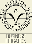 The Florida Bar: Board Certified in Business Litigation